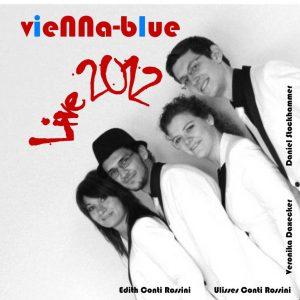 Vienna Blue - Live 2012
